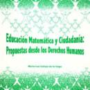 Educación matemática y ciudadanía: propuestas desde los Derechos Humanos