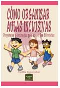 portada libro Cómo organizar aulas inclusivas